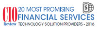 20 Most Promising Financial Services Technology Solution Providers - 2016